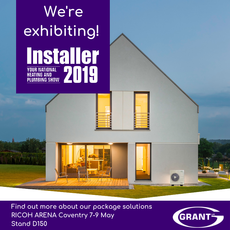 Find Grant UK on stand D150 at Installer2019